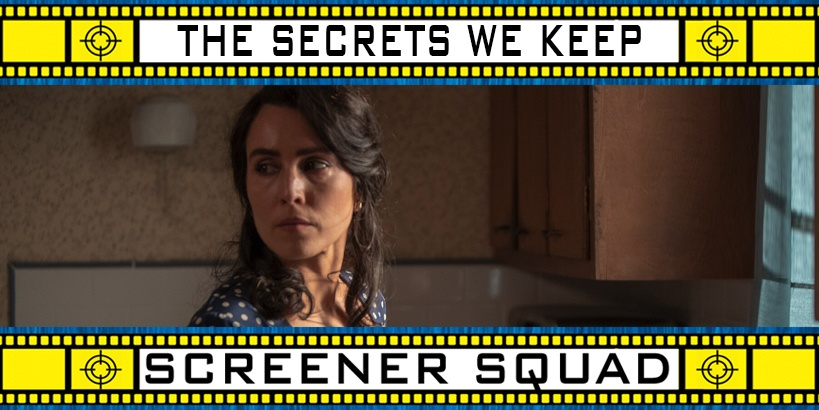 The Secrets We Keep Movie Review