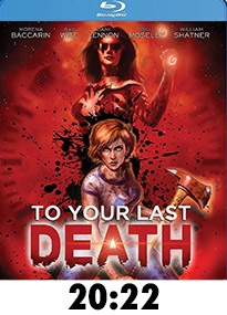 To Your Last Death Blu-Ray Review