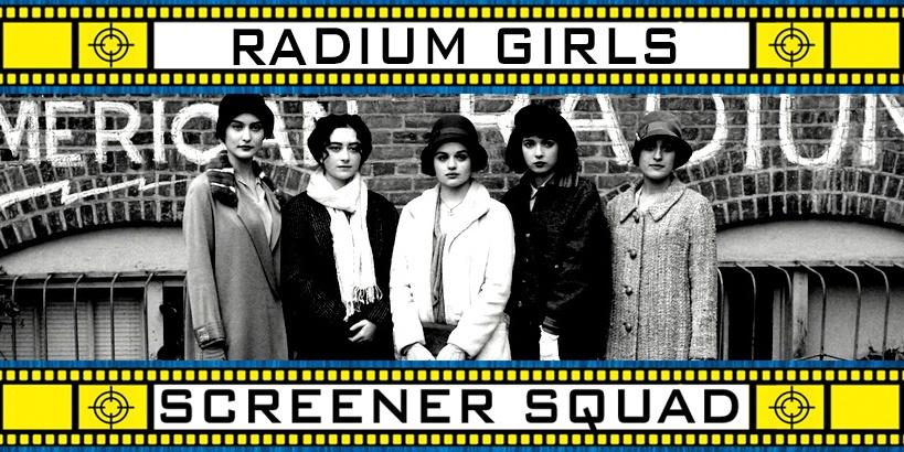 Radium Girls Movie Review