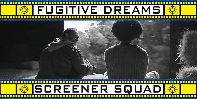 Fugitive Dreams Movie Review