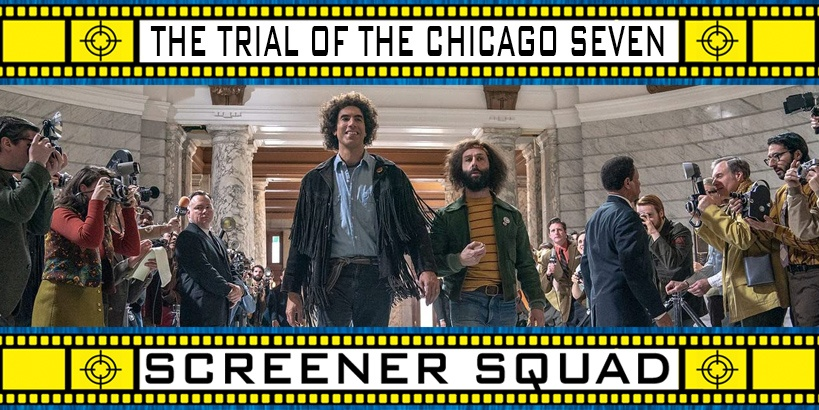 The Trial of the Chicago Seven Movie Review