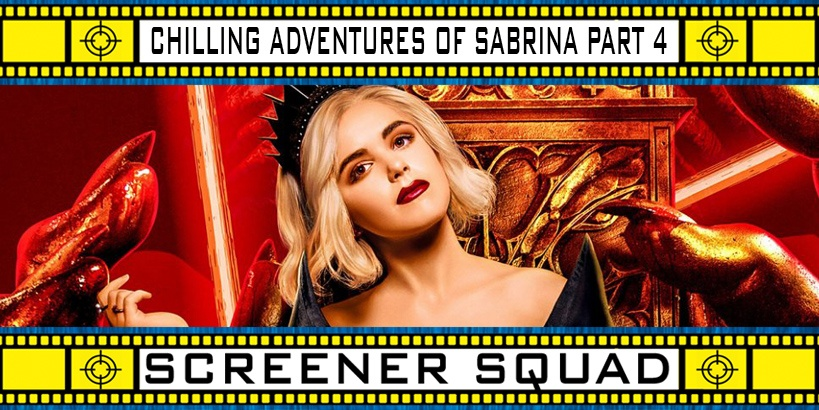 Chilling Adventures of Sabrina Part 4 Review