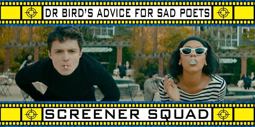 Dr. Bird's Advice For Sad Poets Movie Review
