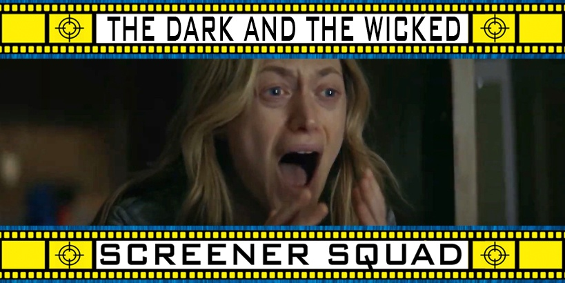 The Dark and the Wicked Movie Review