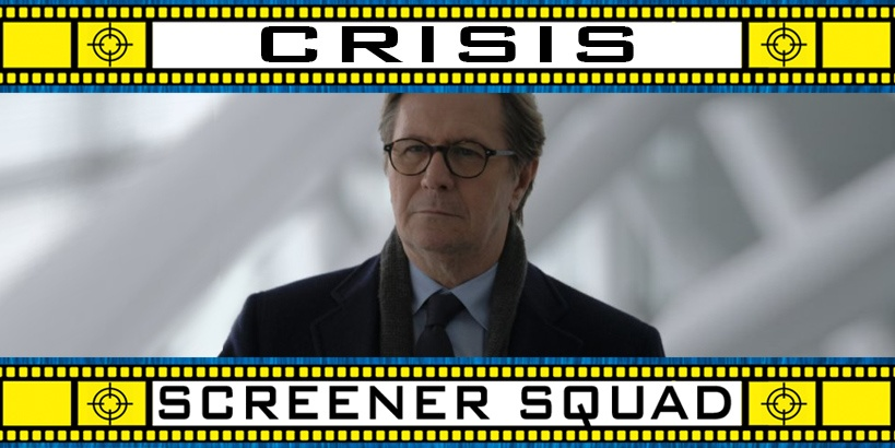 Crisis Movie Review