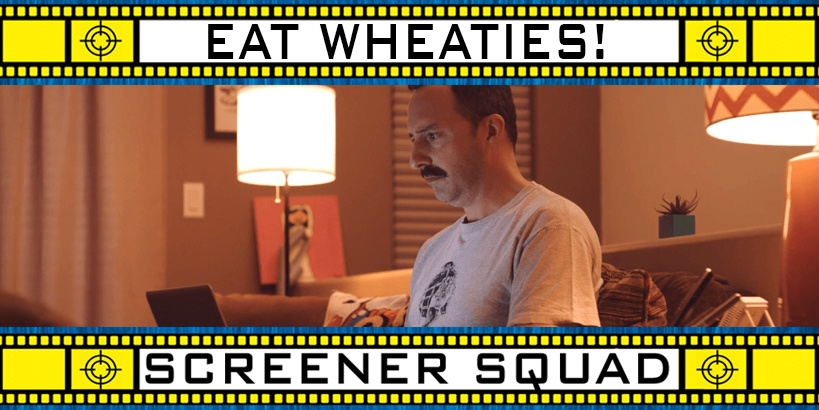Eat Wheaties Movie Review