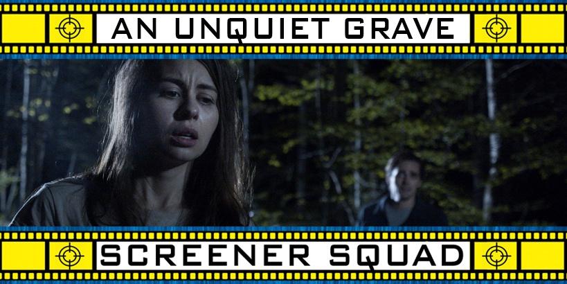 An Unquiet Grave Movie Review