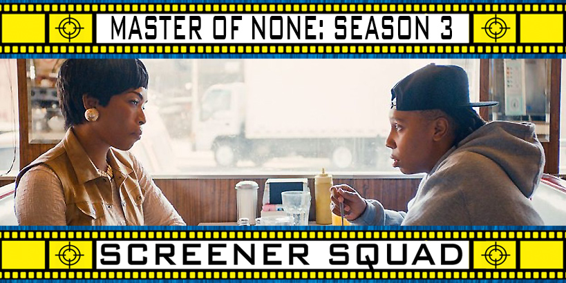 Master of None - Season 3 Review
