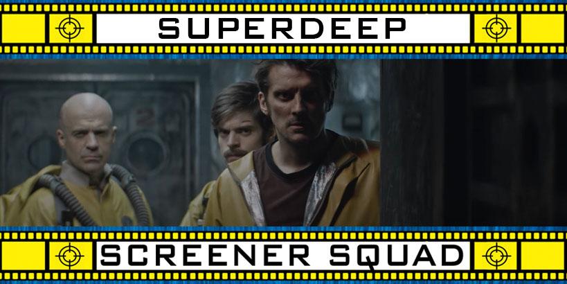 Superdeep Movie Review