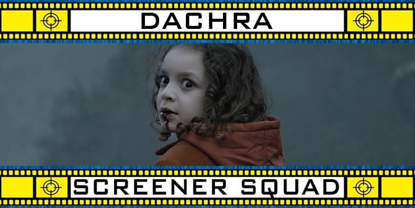 Dachra Movie Review