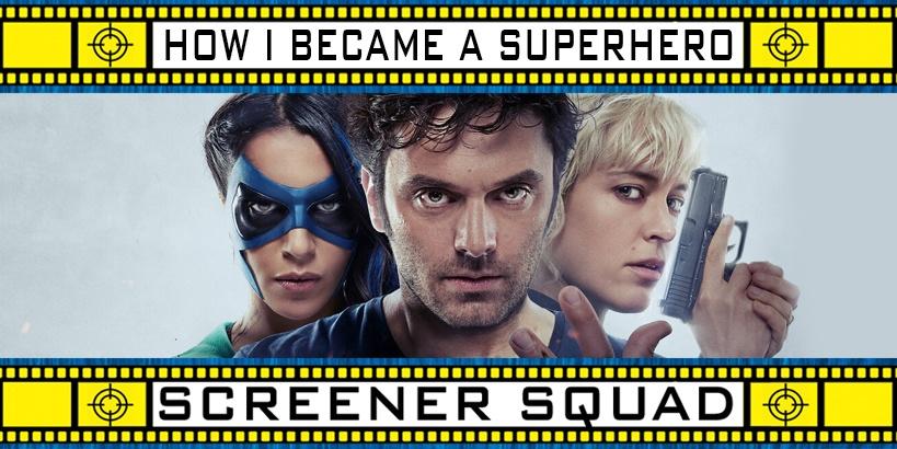 How I Became a Superhero Movie Review