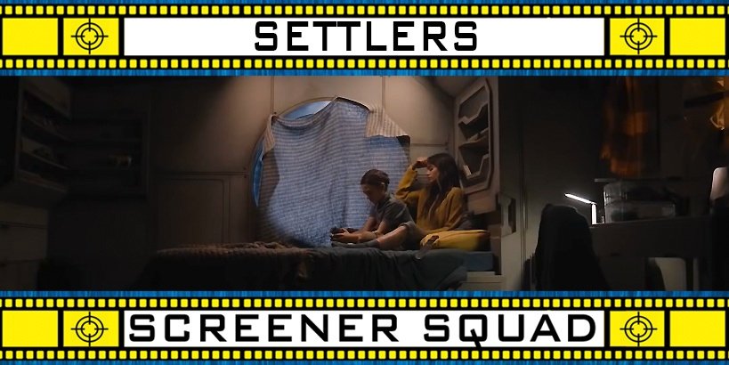 Settlers Movie Review