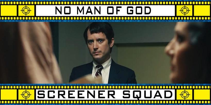 No Man of God Movie Review
