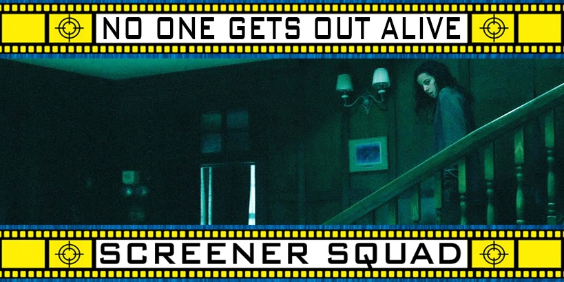 No One Gets Out Alive Movie Review