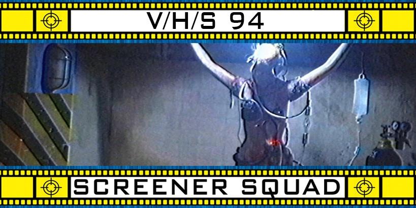 V/H/S 94 Movie Review
