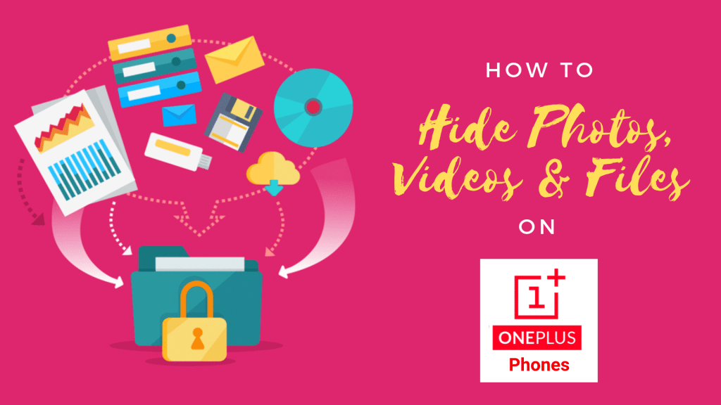 Hide Photos, Videos, Files on OnePlus