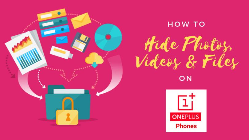 Hide Photos, Videos, Files on OnePlus