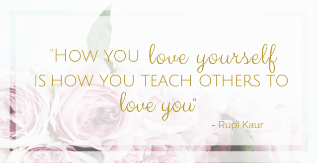 How you love yourself is how you teach others to love you-OnepointofView.net