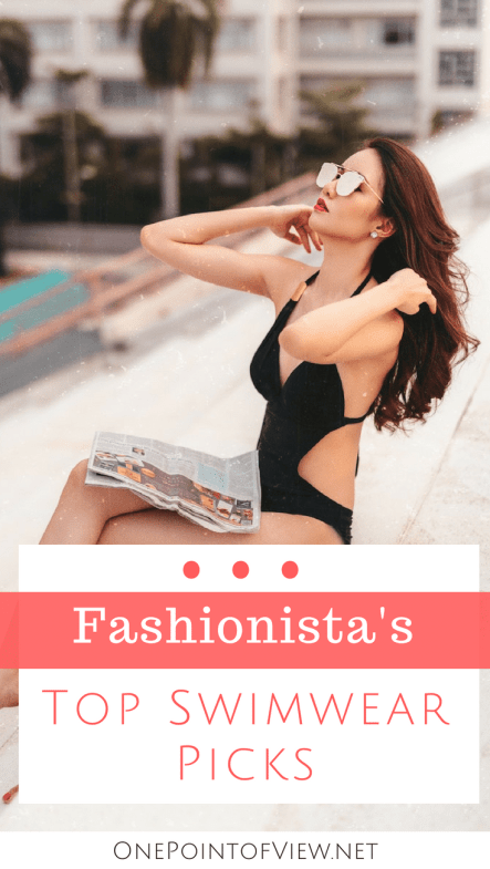 Fashionista's Top Swimwear Picks - A good swimsuit is something that's elegant, stylish, and that doesn't necessarily ever stop being trendy. #onepieceswimsuit #bikini #swimwear #highwasted
