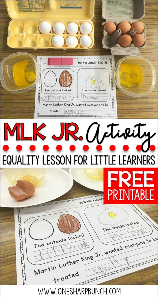 FREE Martin Luther King Jr. activities to teach your Kindergarten students about equality! This MLK Jr. egg activity provides a great visual of being different on the outside but the same on the inside! It's the perfect Martin Luther King Jr. printable for kids!