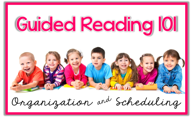 http://theprimarypack.blogspot.com/2015/03/guided-reading-101-organization-and.html