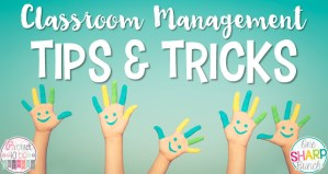 Classroom Management {Tips, Tricks & Freebies}
