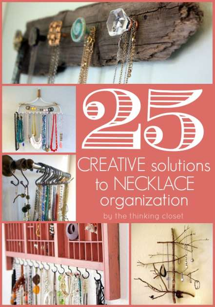 25 Creative Solutions to Necklace Organization by The Thinking Closet