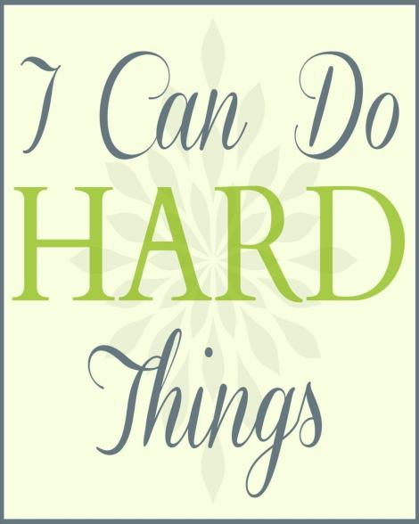 I Can Do Hard Things printable www.oneshetwoshe.com