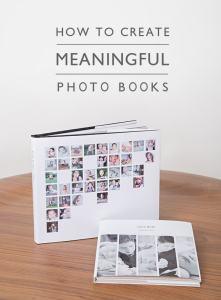 create meaningful photo books