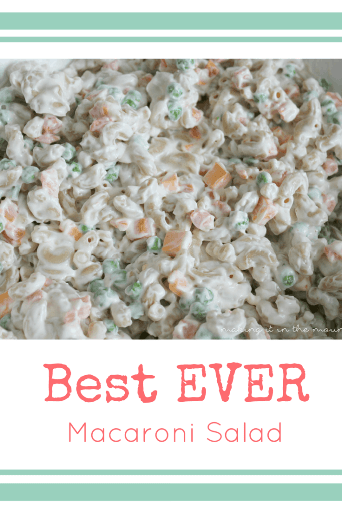 Best Ever Macaroni Salad | making it in the mountains
