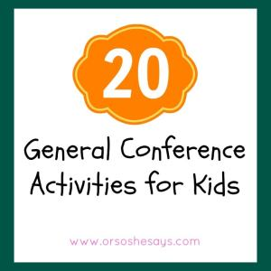 General Conference Activities for Kids
