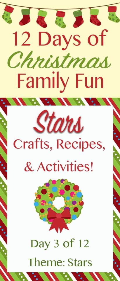 STARS Christmas Crafts, Recipes, and Activities! ~ 12 Days of Christmas Family Fun