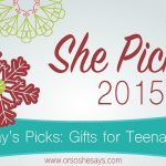 Gifts for Teenagers!! ~ She Picks! 2015 ~ The biggest gift idea series of the year on 'Or so she says...'!