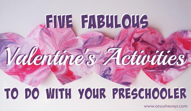Valentine Activities for Preschoolers - 5 Fabulous Ideas!