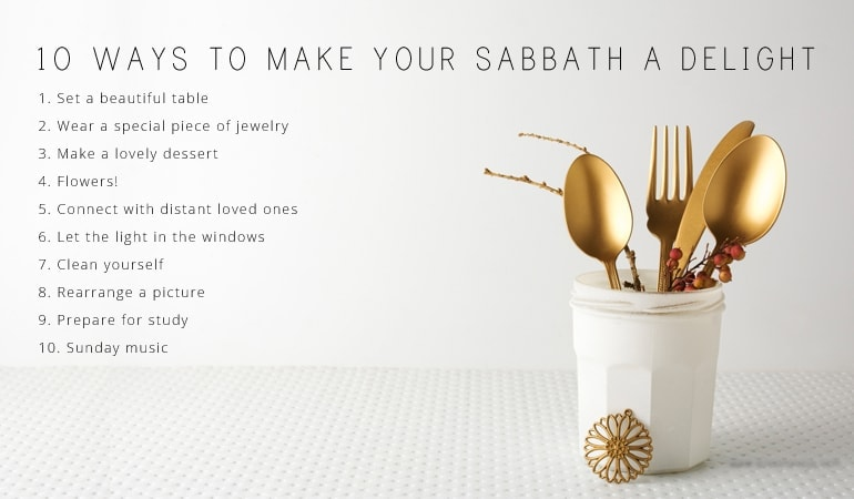 10 Ways to Make Your Sabbath Day a Delight ~ www.orsoshesays.com