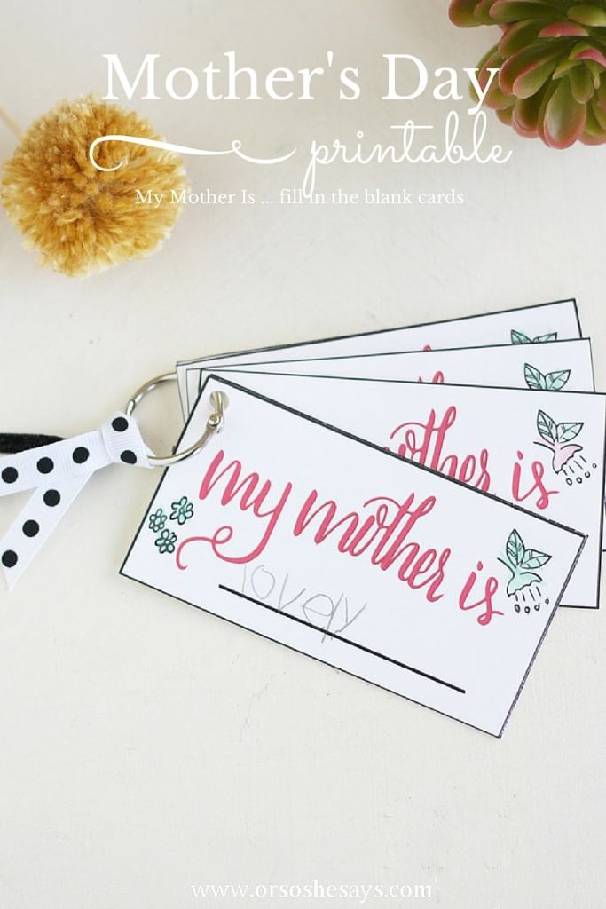 """Download these free printable, handlettered """"My Mother is ..."""" cards to put together a fun twist on traditional Mother's Day Cards."""