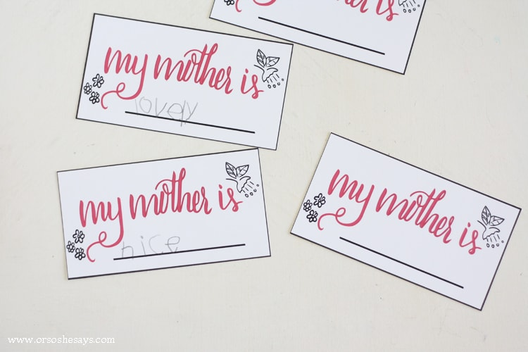 """Download these free, printable, handlettered """"My Mother is ..."""" cards to put together a fun twist on traditional Mother's Day Cards."""