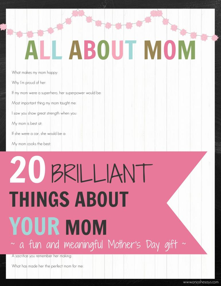 20 BRILLIANT Things About YOUR Mom! A fun and meaningful Mother's Day gift!