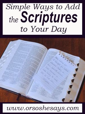 simple ways to add the scriptures to your day