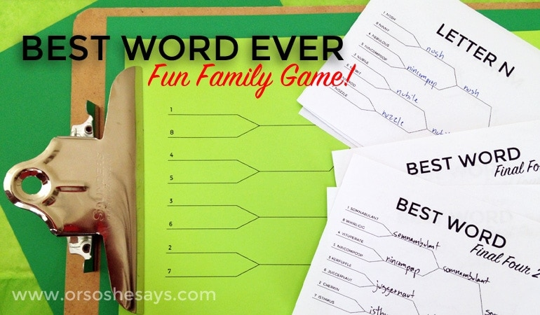 Word Game: Find the Best Word EVER! Word Pool and Easy to Print Brackets Included~ Great for Family Home Evening! Get the details on www.orsoshesays.com today!