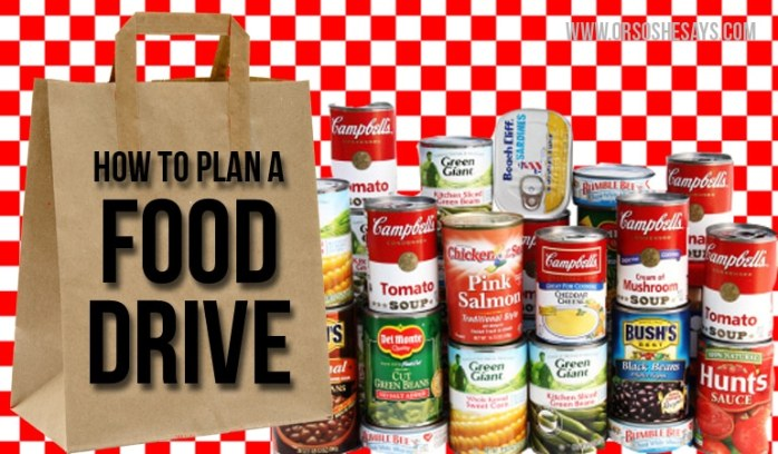 These are awesome tips for planning a food drive!