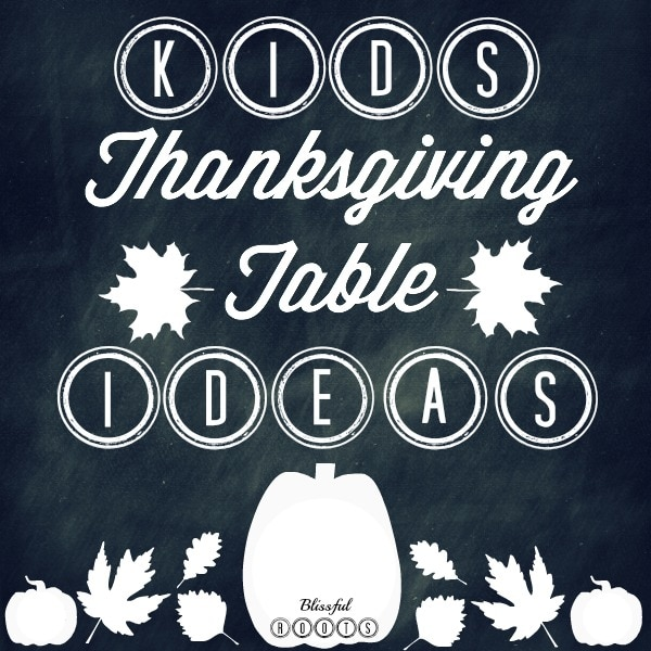 Lots of cute ideas for making the kid's table at Thanksgiving more fun!