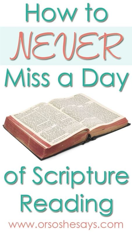 How to Never Miss a Day of Scripture Reading