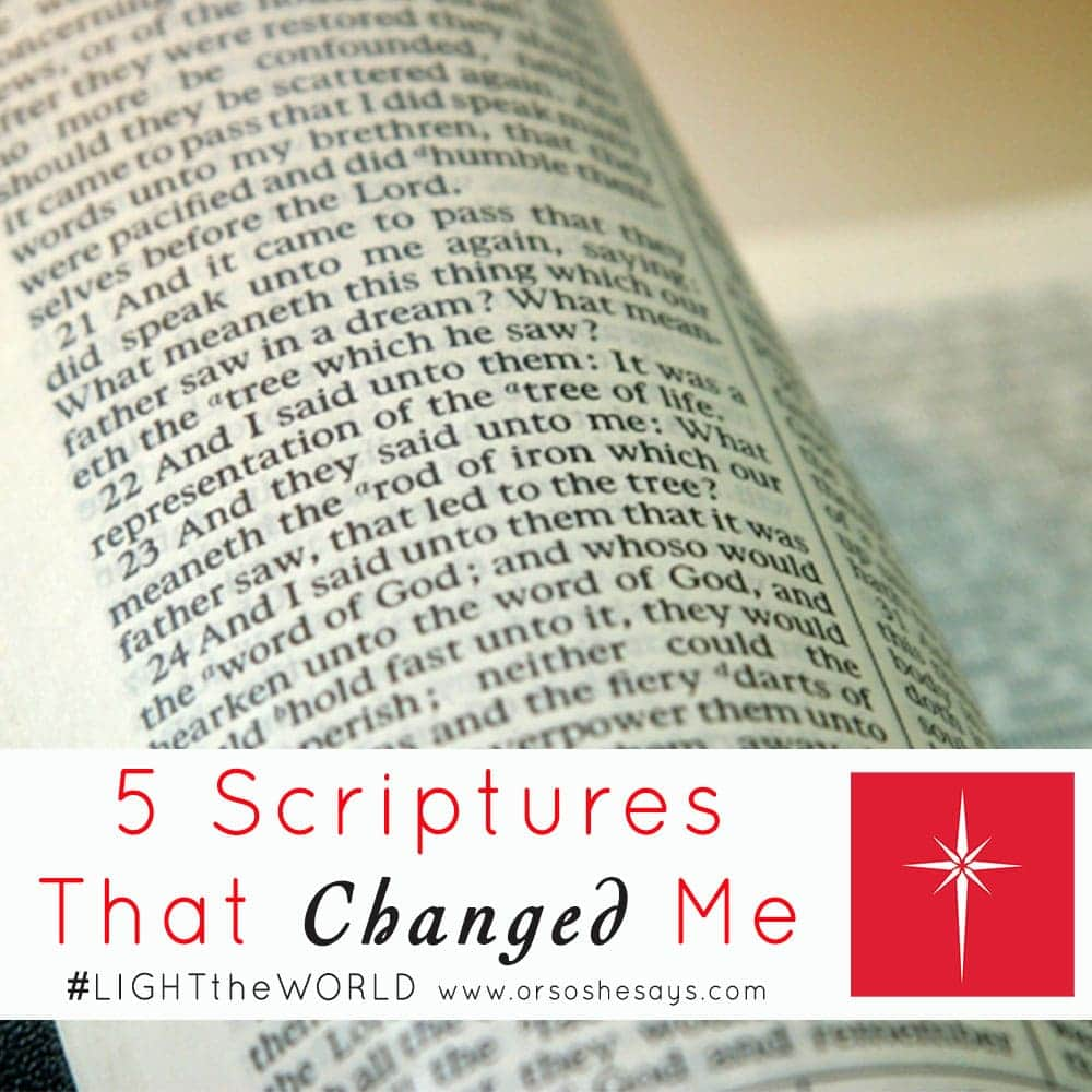 5 Scriptures That Changed Me ~ #LIGHTtheWORLD