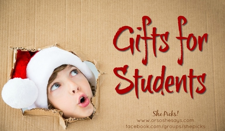Gifts for Students ~ She Picks! 2017 Gift Guide