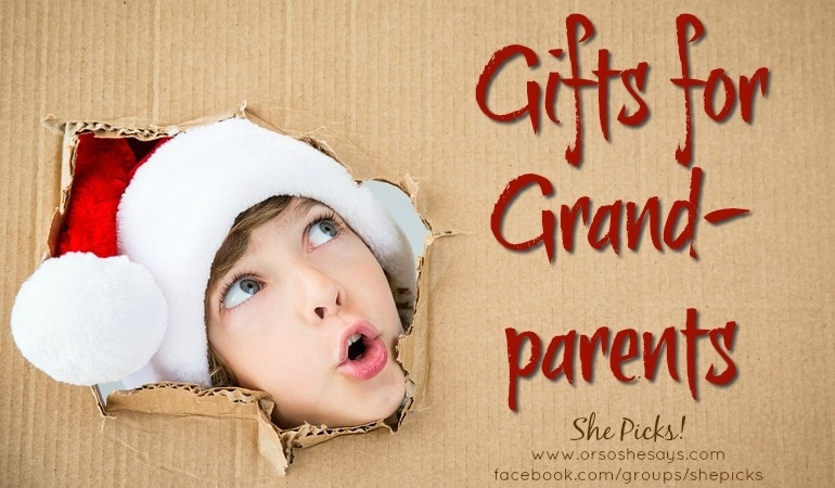Gifts for Grandparents ~ She Picks! 2017 Gift Guide