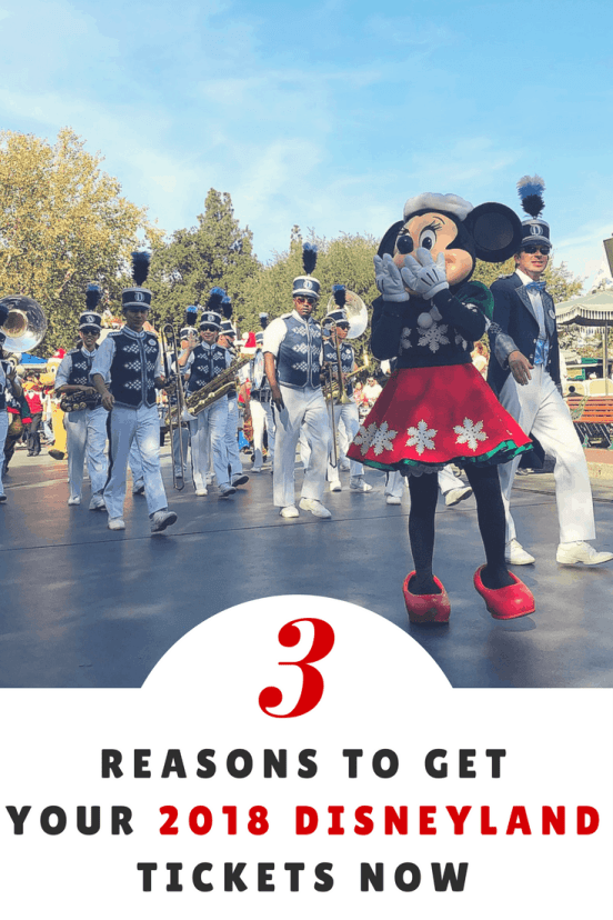 3 Reasons to Get Your 2018 Disneyland Tickets NOW