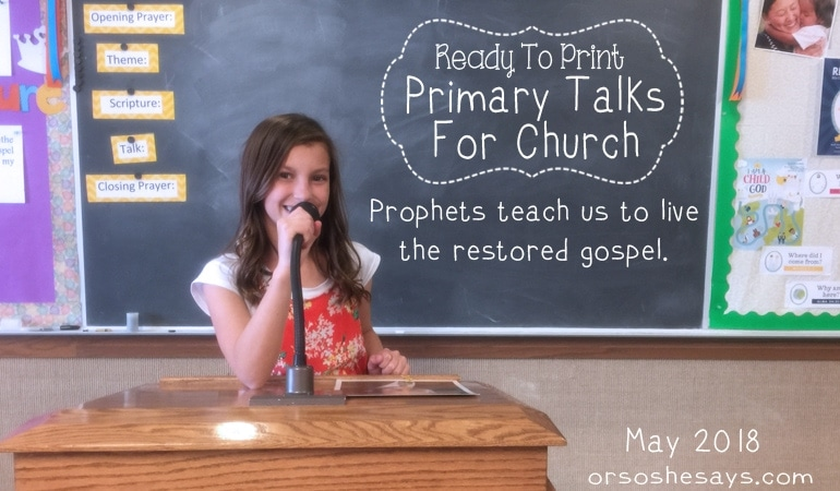 LDS Primary Talk about Prophets – May 2018