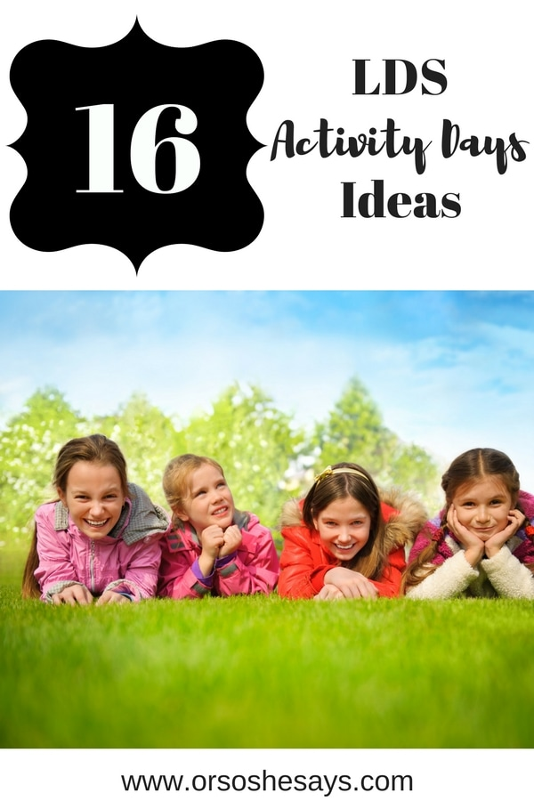 We've gathered 16 super cool LDS Activity Days ideas just for you! Check out the blog: www.orsoshesays.com #LDSActivityDaysIdeas #LDSActivityDays #LDSActivities #ActivityDaysIdeas #MayActivityDaysIdeas #ActivitiesforTweens #MothersDay #LDS #LDSBlogger #Mormon #MormonBlogger