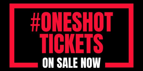 #ONESHOT Tickets